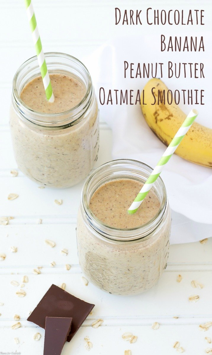 Dark Chocolate Banana Peanut Butter Oatmeal Smoothie
